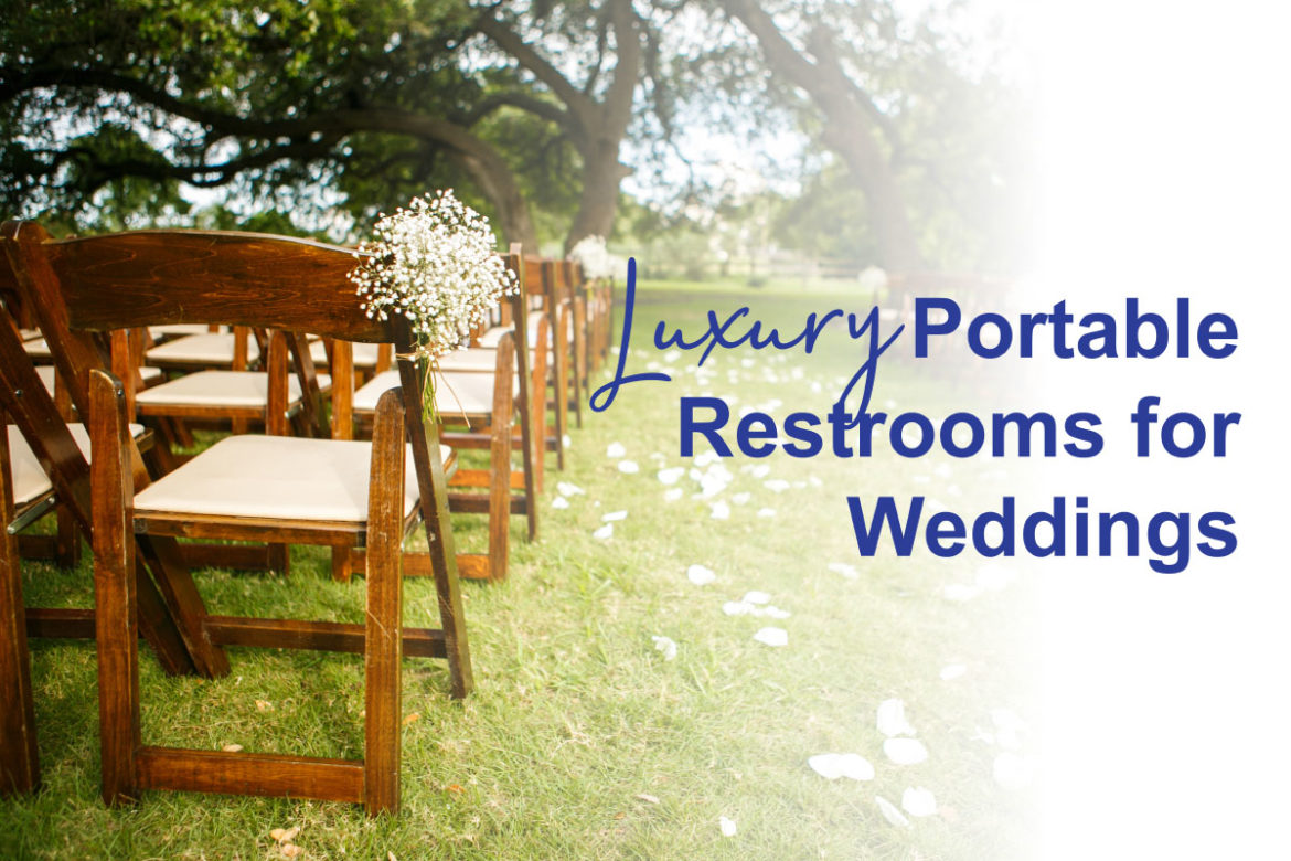 Luxury Portable Restrooms for Weddings